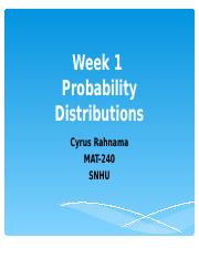 Discrete and Continuous Probability Distributions Presentation_Week 1_MAT240_SNHU_17EW3_2017