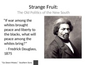 Old Politics in the New South Lecture Slides