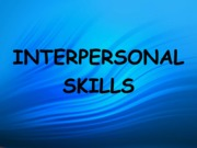 Interpersonal skills (Presentation)