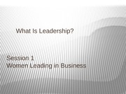 Session 1 What is a leader