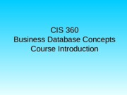 CIS360 Course Introduction