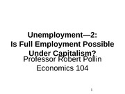 Lecture 14--Unemployment --2---Is Full Employment Possible Under Capitalism