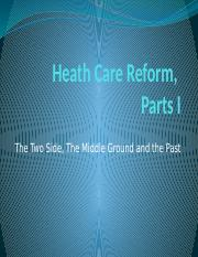 Class 10 & 11 Note - Health Care Reform Options and past.pptx