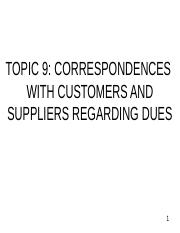 TOPIC 9_CORRESPONDENCES WITH CUSTOMERS AND SUPPLIERS REGARDING DUES.ppt