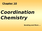 Lect25 Introduction to Chap 10 Coord Chem bonding