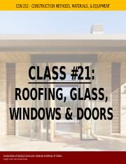 Class #21 - Roofing, Glass, Windows, and Doors FINAL.pdf