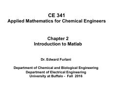 CE 341 Chapter 2 - Into to Matlab  Fall 2016.pdf