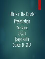 Ethics_in_the_Courts_Presentation.pptx