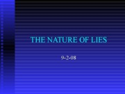 NATURE OF LIES