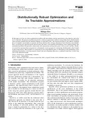 Distributionally Robust Optimization and Its Tractable Approximations