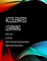 Accelerated learning EDU 671 finished Final Project week 6.pptx