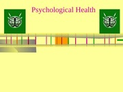 Psychological Health Lecture_Fall 2014