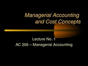 Lecture No. 1 Managerial Accounting Concepts