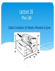Lecture 16 Jet Streams, Monsoons and Gyres
