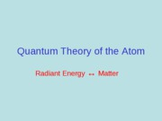 Lect 7 Quantum Theory-2010