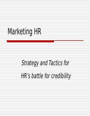 HRM 480-Spring 2011-Lecture 07-Strategy and Tactics for Marketing HRM