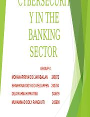 CYBERSECURITY IN THE BANKING  SECTOR.ppt