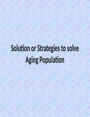 Solution or Strategies to solve Aging Population