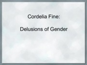 0126 Cordelia Fine_ Delusions of Gender Lecture Notes