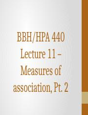 HPA 440 Lecture 11 - Measures of Association Part Two