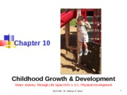 Chapter 10 - Childhood Growth and Development