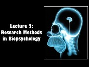 1_11W Lecture_2_Research_Methods_in_Biopsychology