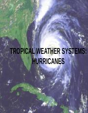 Week 9 - Tropical Weather Systems & Hurricanes.pptx