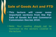 Sale of Goods Act and Commerce Commission Decree