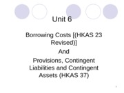 Unit 6 - Borrow Costs & Contingencies