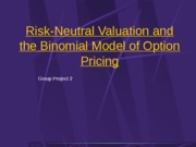 Risk Neutral Valuation and Binomial Model of Option Pricing 2013