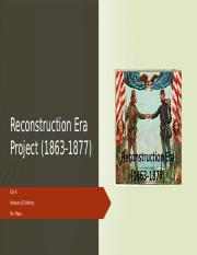Reconstruction Era Project.pptx