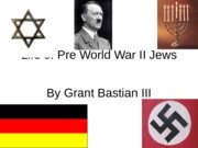 Life of Pre World War II Jews