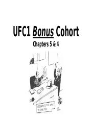 UFC1+Bonus+Cohort+-+Chapters+4+&+5+-+Shared+Version