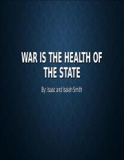 War is health of the state PowerPoint U.S. History.ppt
