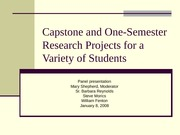 Capstone and One-Semester Research Projects for a Variety