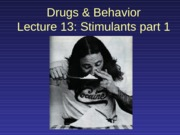 2013-10-02 Stimulants 1 (Cocaine)