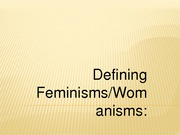 Defining Feminisms Womanisms 2014