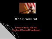 Chapter 14 8th Amendment PowerPoint