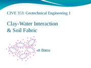 Lecture9_ClayWater_Soil_Fabric_Students