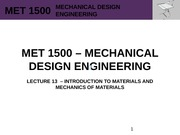 MET 1500 - Mechanical Design Engineering - Lecture 13 - REV0