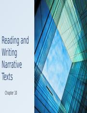 Reading and Writing Narrative Texts (Ch. 10)