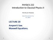 Lecture 20 - PHYS222_Fall2013