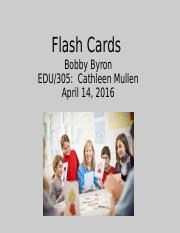 Bobby Byron-Flash Cards in the Classroom.pptx