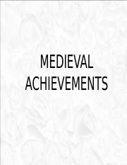 ACHIEVEMENTS OF THE MIDDLE AGES