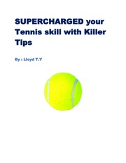 Supercharged-Your-Tennis-Skill-with-Killer-Tips