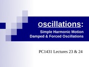 PC1431-2008-1-L23-24 Oscillations