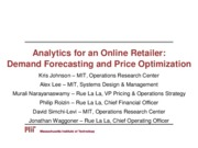 2015 Analytics for an Online Retailer Demand Forecasting and Price Optimization (presentation)
