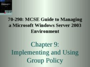 Windows Server 2003 Environment Chapter 09