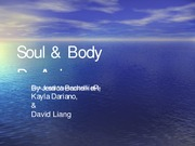 Soul and Body Final