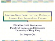 Derivatives_4_Currency Contract; Interest Rate Forward and Futures